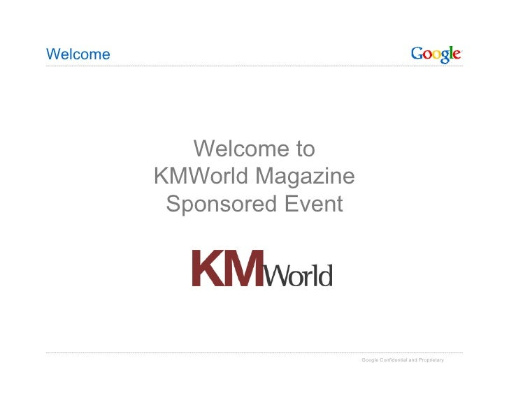 Welcome                  Welcome to           KMWorld Magazine            Sponsored Event                                 ...