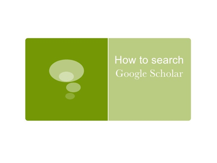 How to search  Google Scholar