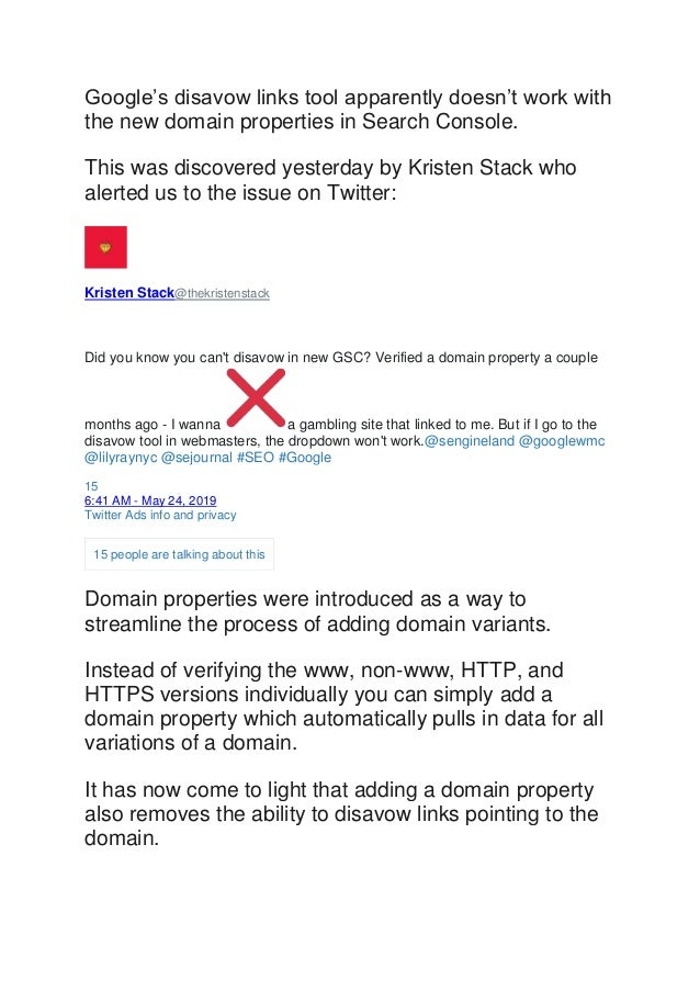 Google's disavow links tool apparently doesn't work with the new domain properties in Search Console. This was discovered ...