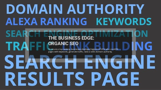 DOMAIN AUTHORITY ALEXA RANKING KEYWORDS SEARCH ENGINE OPTIMIZATION TRAFFIC LINK BUILDING SEARCH ENGINE RESULTS PAGE THE BU...