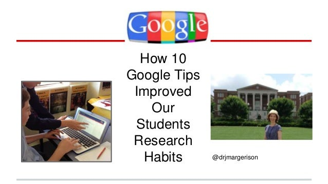 How 10  Google Tips  Improved  Our  Students  Research  Habits @drjmargerison