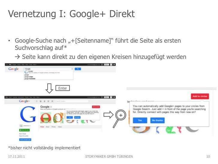 """Vernetzung I: Google+ Direkt• Google-Suche nach """"+[Seitenname]"""" führt die Seite als ersten  Suchvorschlag auf*   Seite ka..."""