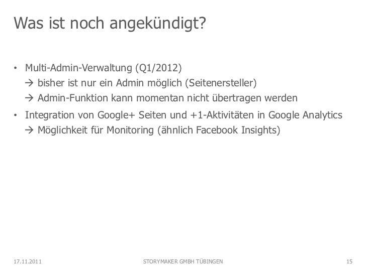 Was ist noch angekündigt?• Multi-Admin-Verwaltung (Q1/2012)   bisher ist nur ein Admin möglich (Seitenersteller)   Admin...