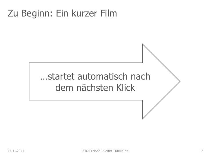 Zu Beginn: Ein kurzer Film             …startet automatisch nach                dem nächsten Klick17.11.2011            ST...