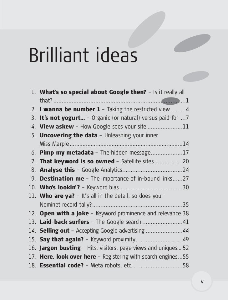 Brilliant ideas  1. What's so special about Google then? – Is it really all     that? .......................................