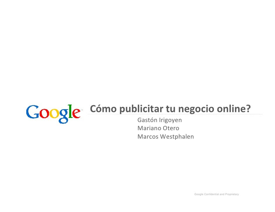 Cómo publicitar tu negocio online?           Gastón Irigoyen           Mariano Otero           Marcos Westphalen          ...