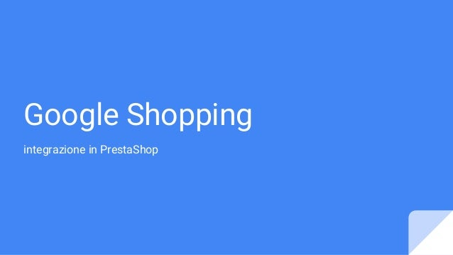 Google Shopping integrazione in PrestaShop