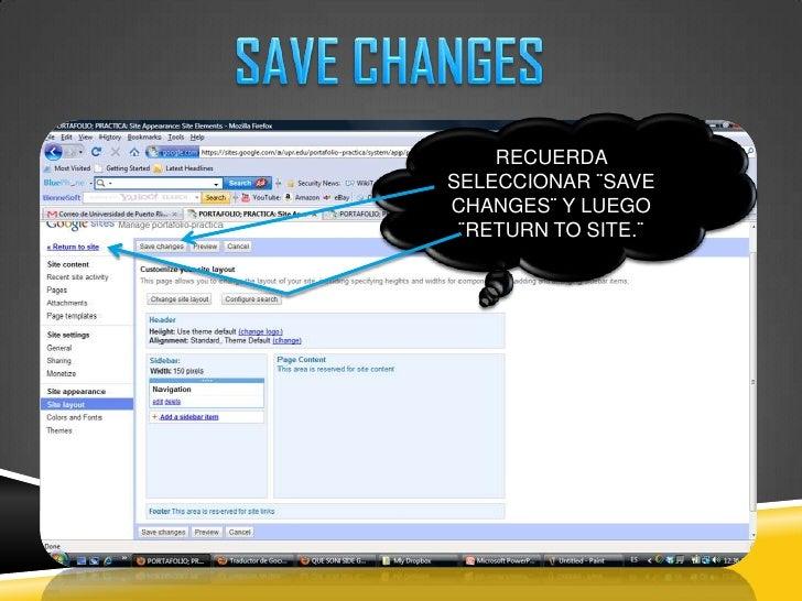 SAVE CHANGES<br />RECUERDA SELECCIONAR ¨SAVE CHANGES¨ Y LUEGO ¨RETURN TO SITE.¨<br />