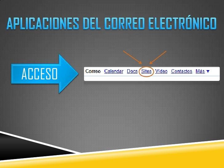 APLICACIONES DEL CORREO ELECTRÓNICO<br />ACCESO<br />