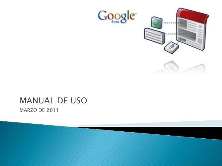 MANUAL DE USO<br />MARZO DE 2011<br />