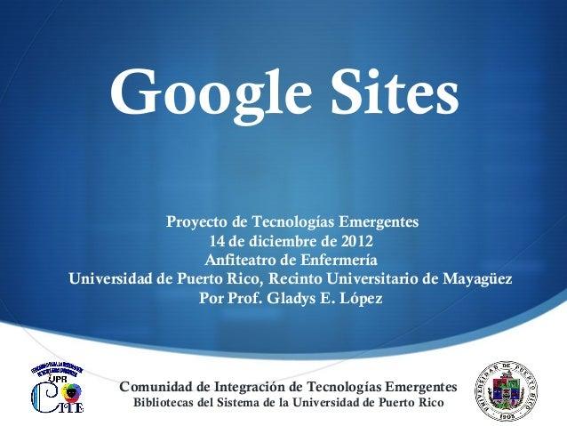 Google Sites             Proyecto de Tecnologías Emergentes                   14 de diciembre de 2012                  Anf...
