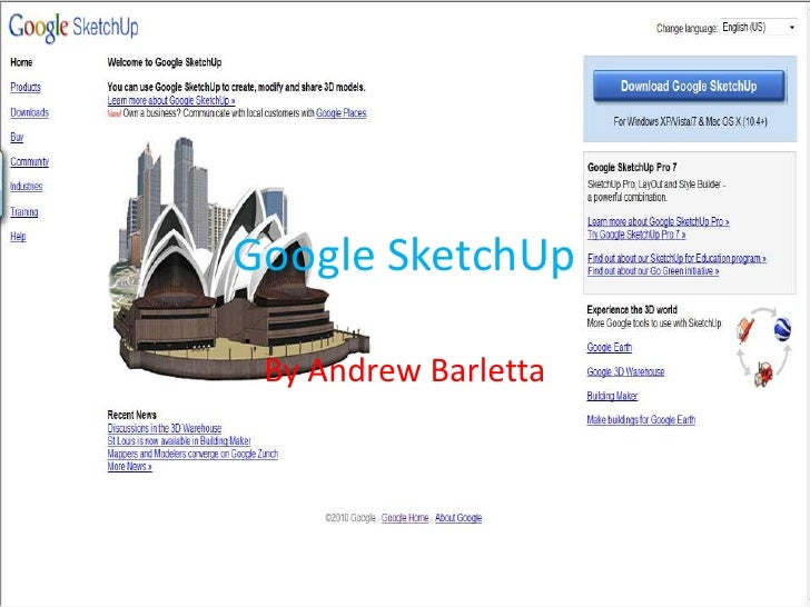 Google SketchUp<br />By Andrew Barletta<br />