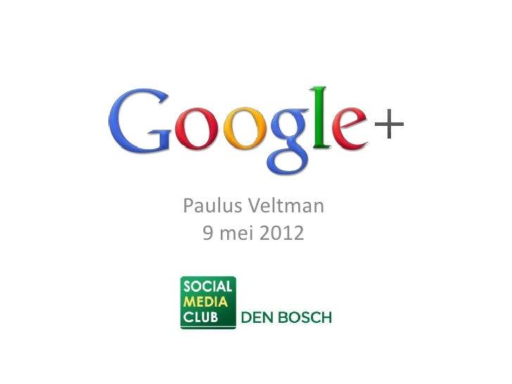Paulus Veltman  9 mei 2012
