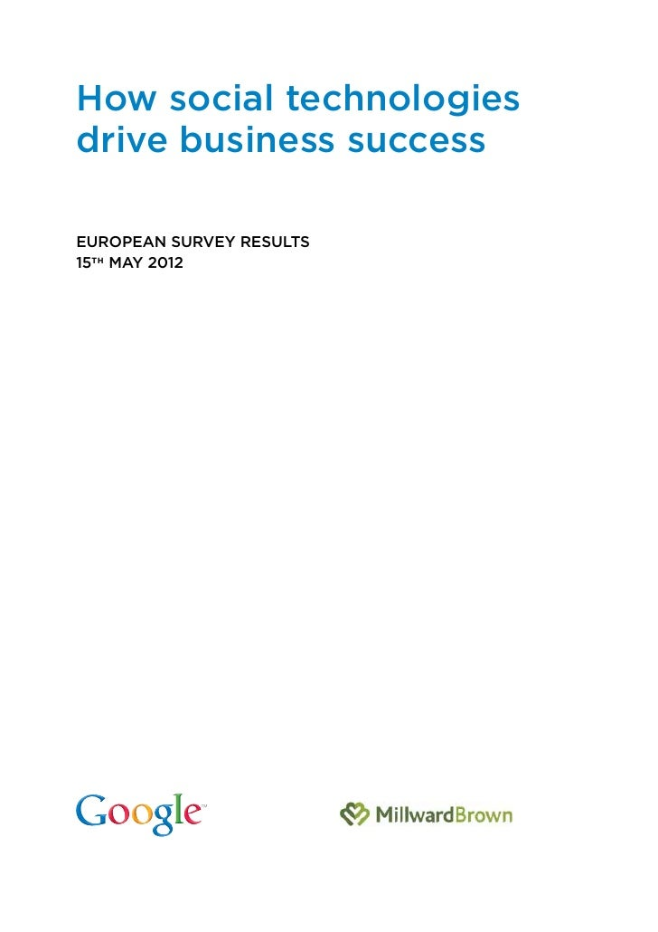 How social technologiesdrive business successEUROPEAN SURVEY RESULTS15TH MAY 2012