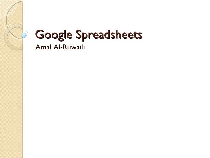 Google Spreadsheets Amal Al-Ruwaili