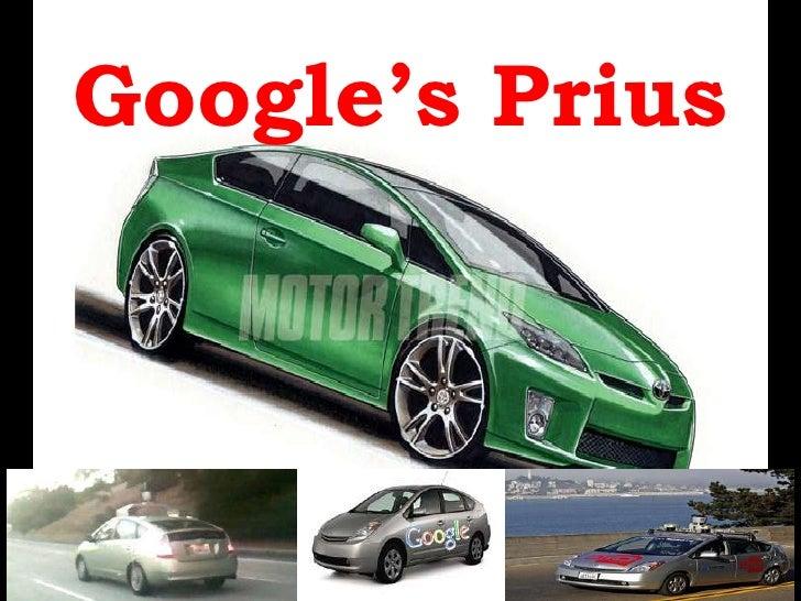 Google's Prius<br />