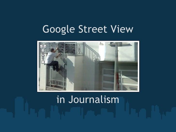 Google Street View in Journalism