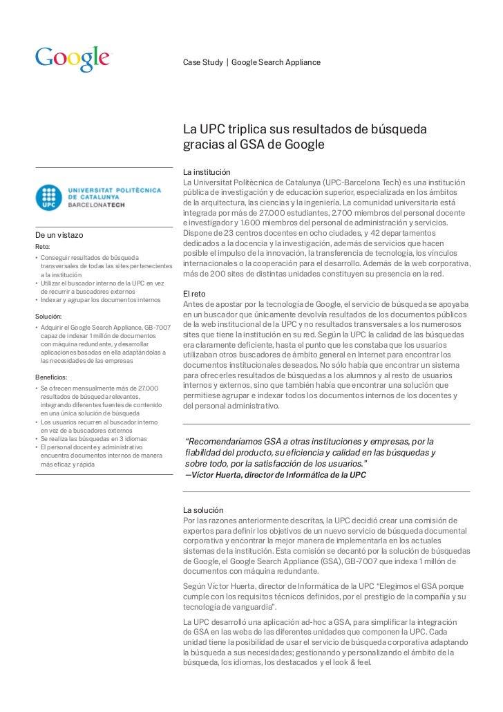 Case Study | Google Search Appliance                                                   La UPC triplica sus resultados de b...