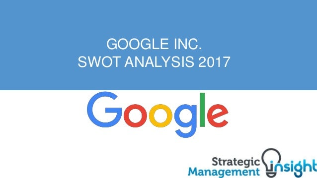 google inc full strategic appraisal Google inc timothy f loomis qualcomm, inc steven w miller procter & gamble co strategic goal i: optimize patent quality and timeliness appraisal plans make additional modifications as needed.