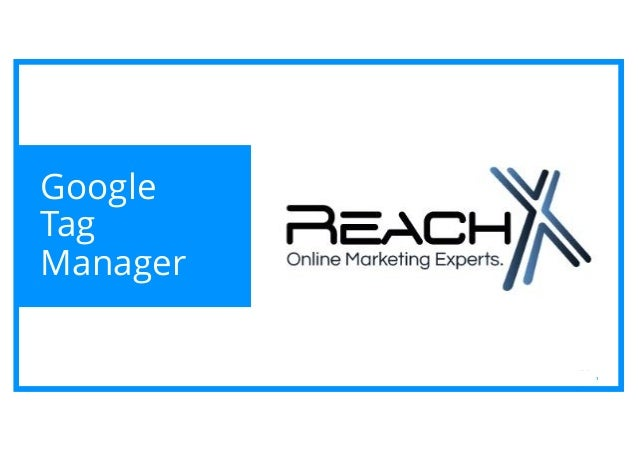 1 Google Tag Manager