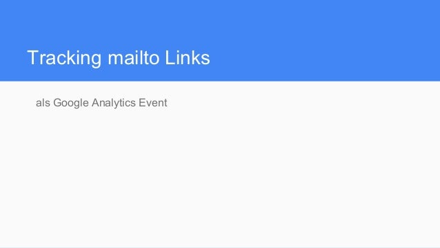 Tracking mailto Links als Google Analytics Event