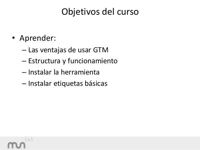 Google tag manager curso básico. Mondragon Unibertsitatea. Eli Garcia Slide 2