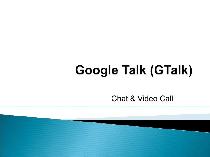 Chat & Video Call