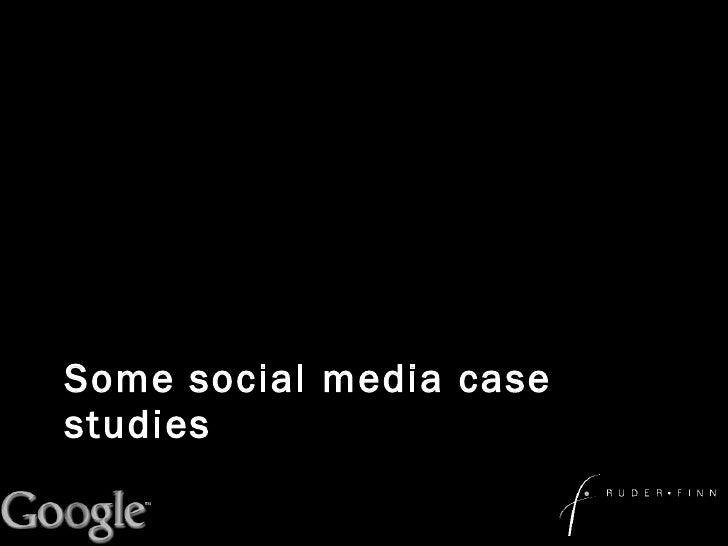 Some social media case studies