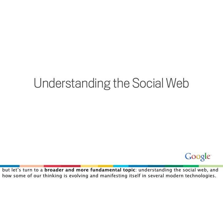 Google & the open, social web Slide 3