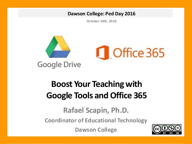 Boost Your Teaching with Google Tools and Office 365