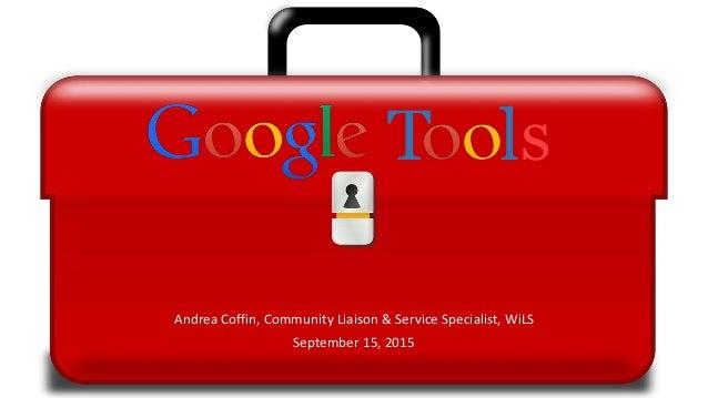 Andrea Coffin, Community Liaison & Service Specialist, WiLS September 15, 2015 T ls