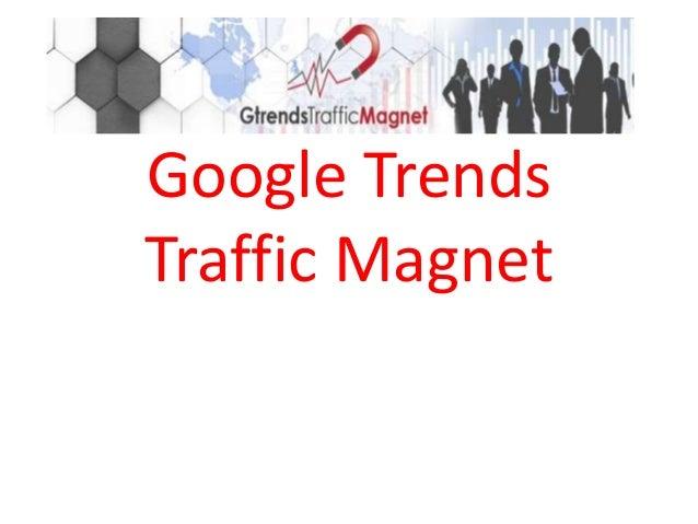 Google TrendsTraffic Magnet