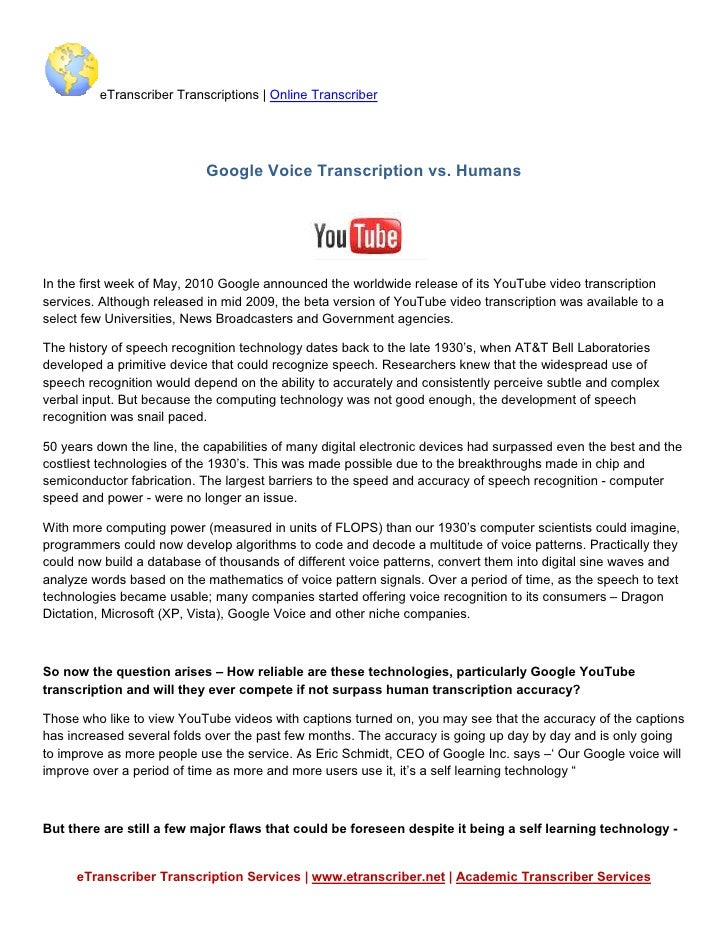 eTranscriber Transcriptions | Online Transcriber                                 Google Voice Transcription vs. Humans    ...
