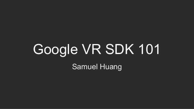 Google VR SDK 101