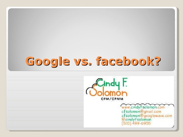 Google vs. facebook?