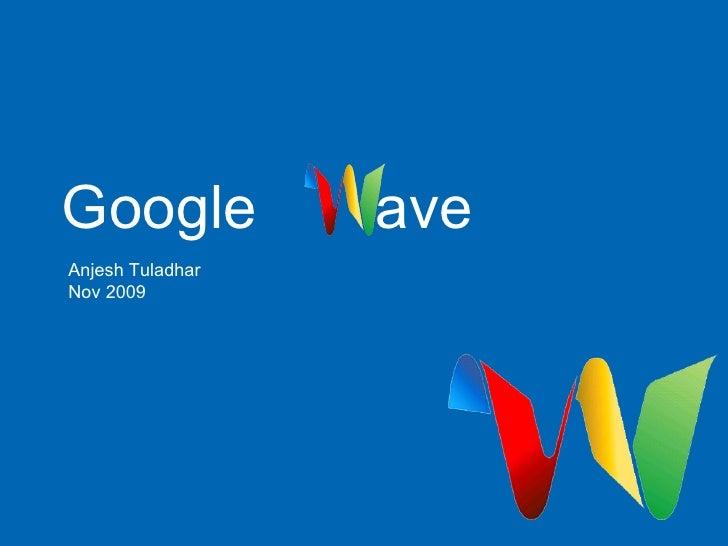 Google  ave Anjesh Tuladhar Nov 2009