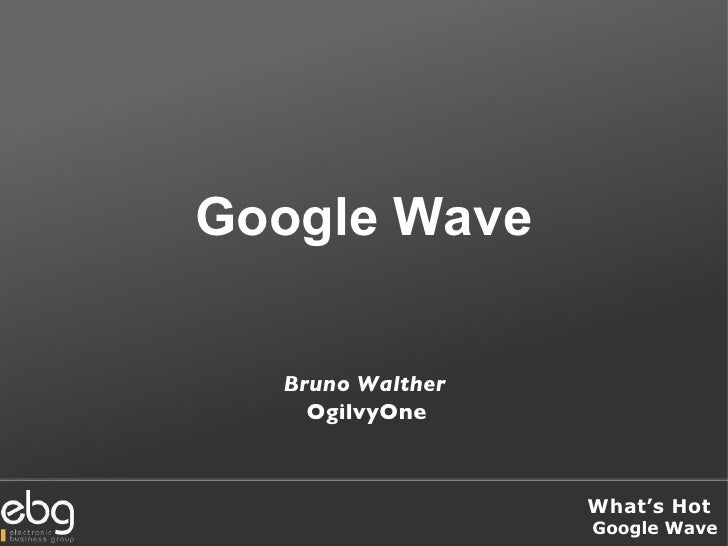 Google Wave Bruno Walther OgilvyOne