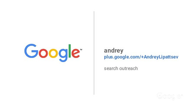 andrey plus.google.com/+AndreyLipattsev search outreach