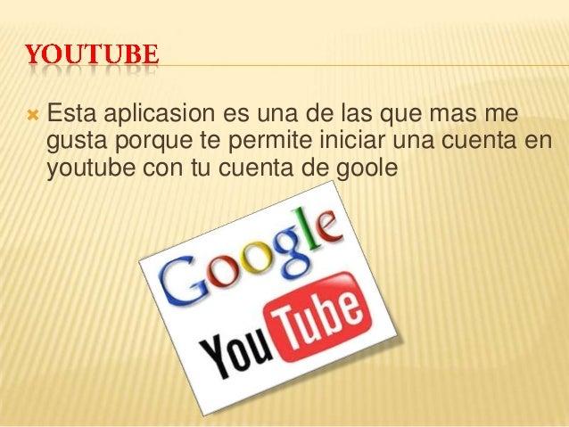 Google y sus maravilosas aplicasiones Slide 3