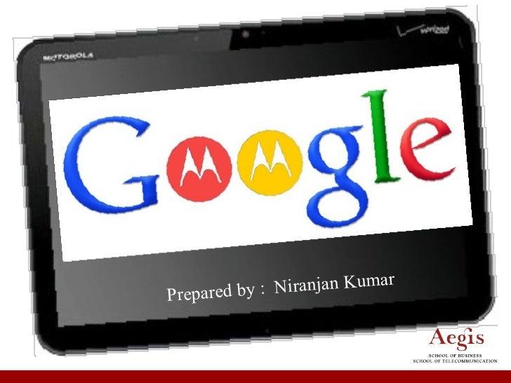 Case study google motorola        Original Android Authority