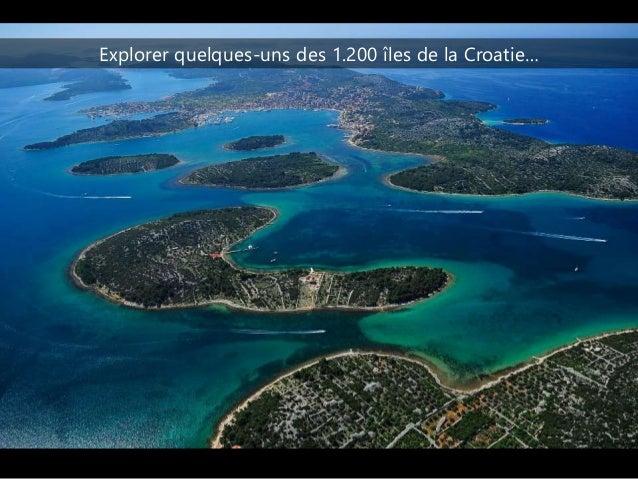 Explorer quelques-uns des 1.200 îles de la Croatie…
