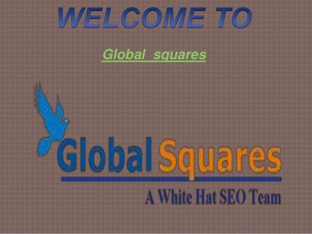 Global squares