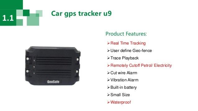 Car gps tracker u9 1.1 Product Features: Real Time Tracking User define Geo-fence Trace Playback Remotely Cutoff Petro...