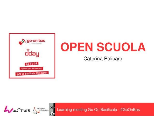 OPEN SCUOLA  Caterina Policaro  Learning meeting Go On Basilicata - #GoOnBas