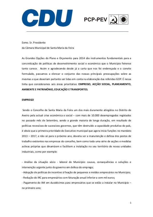 Exmo.Sr.Presidente daCâmaraMunicipaldeSantaMariadaFeira  As Grandes Opções do Plano e Orçamento para 2...