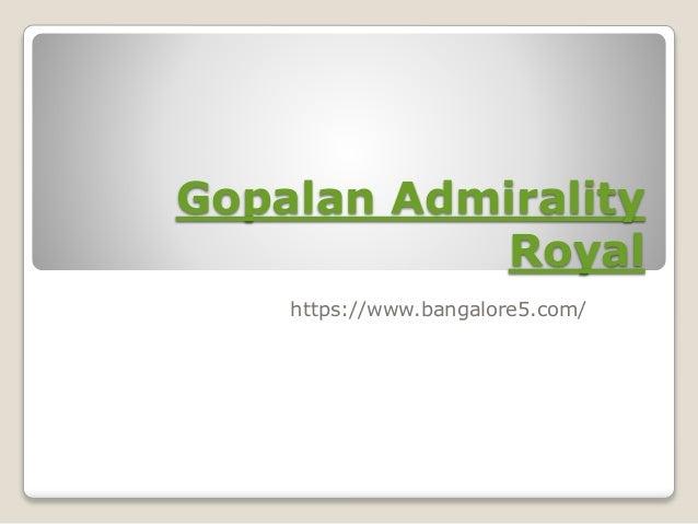 Gopalan Admirality Royal https://www.bangalore5.com/