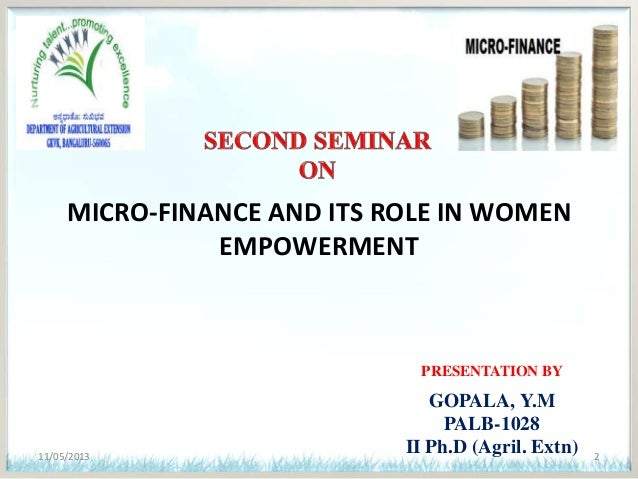 role of micro finance The role of microfinance institutions in improving the abstract- the roles of micro finance institution is to provide.