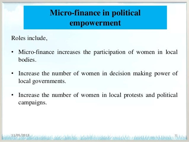 role of micro finance Following the theoretical methodology, this study has examined the role of  microfinance in developing countries and has described some measures which  can.