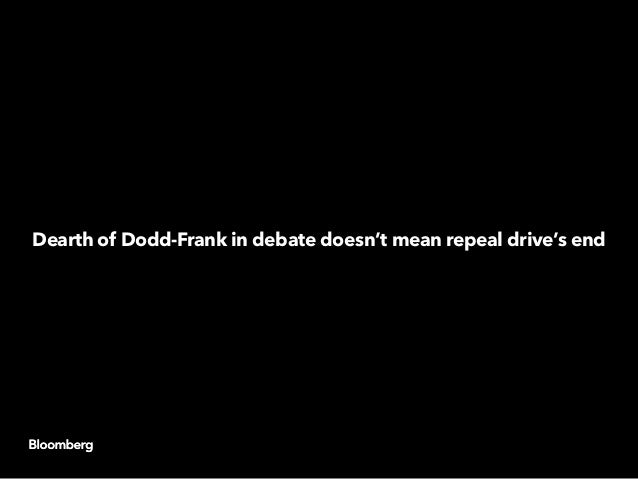 Dodd-Frank repeal remains an important topic for Republican presidential candidates despite limited mentions in the party'...