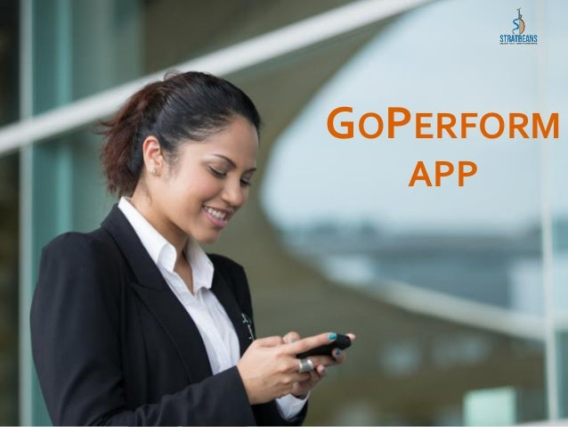 GOPERFORM APP